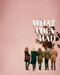 دانلود فیلم What They Had 2018 با دوبله فارسی