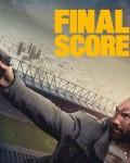 دانلود فیلم Final Score 2018 با دوبله فارسی