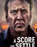دانلود فیلم A Score to Settle 2019 با دوبله فارسی