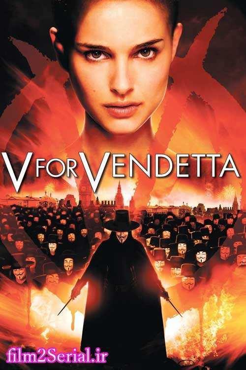 دانلود دوبله فارسی فیلم انتقام جو V For Vendetta 2005