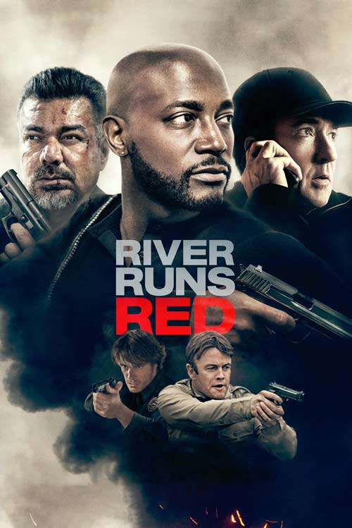 فیلم River Runs Red 2018