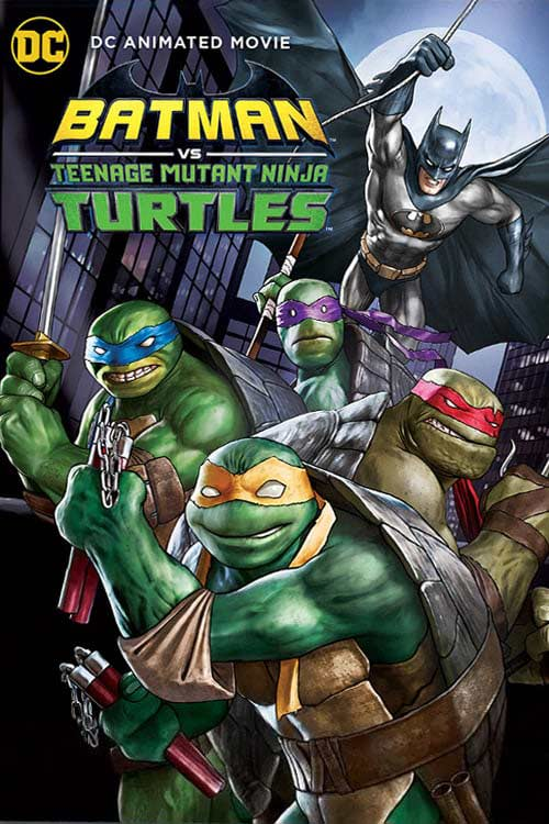 انیمیشن Batman vs. Teenage Mutant Ninja Turtles 2019