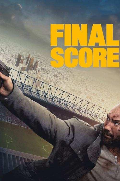 فیلم Final Score 2018