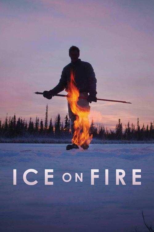 مستند Ice on Fire 2019