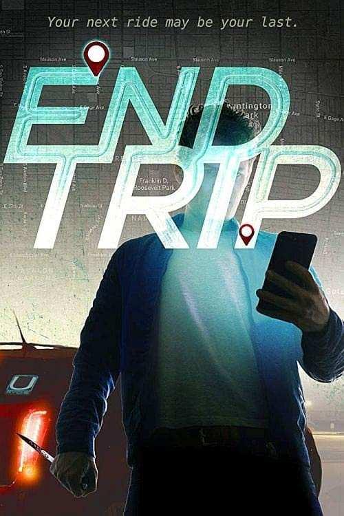 فیلم End Trip 2018
