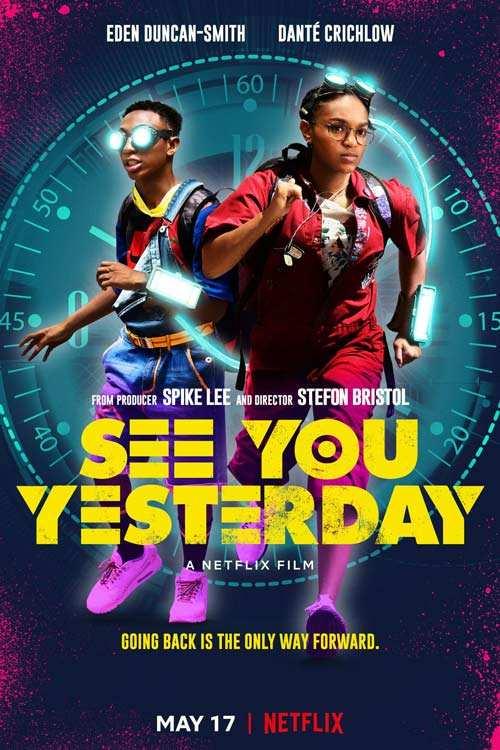 فیلم See You Yesterday 2019