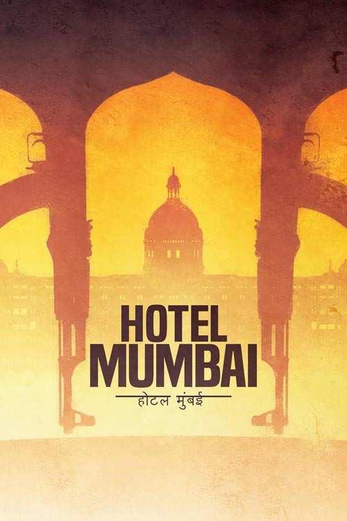 فیلم Hotel Mumbai 2018