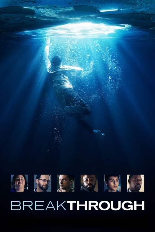 فیلم Breakthrough 2019