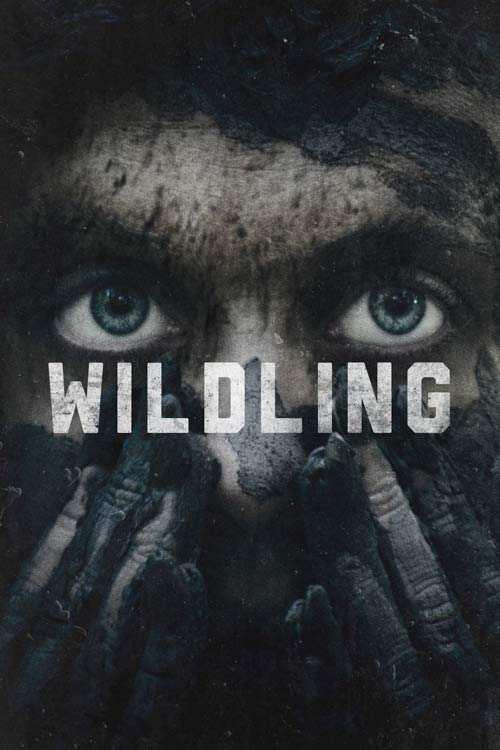 فیلم Wildling 2018