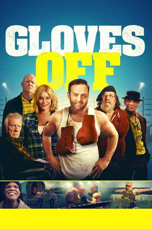 فیلم Gloves Off 2017