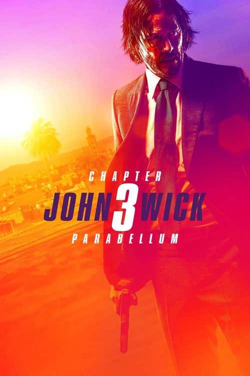 فیلم John Wick: Chapter 3 - Parabellum 2019