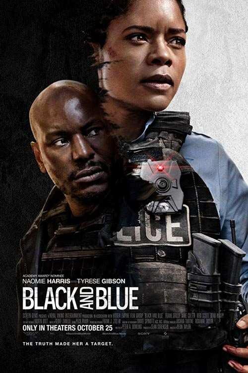 دانلود فیلم Black and Blue 2019 با لینک مستقیم |دانلود فیلم جدید