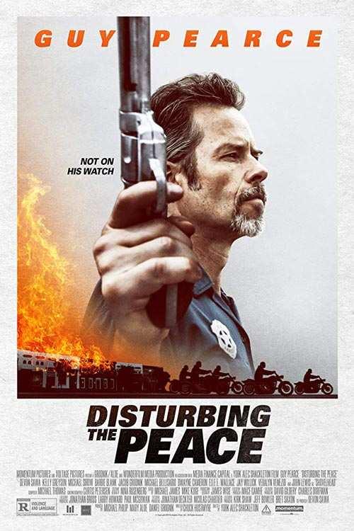 دانلود فیلم Disturbing the Peace 2020 با لینک مستقیم |دانلود فیلم جدید