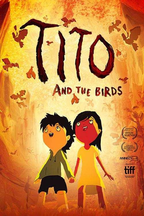 دانلود انیمیشن Tito and the Birds 2018 با لینک مستقیم |دانلود انیمیشن جدید