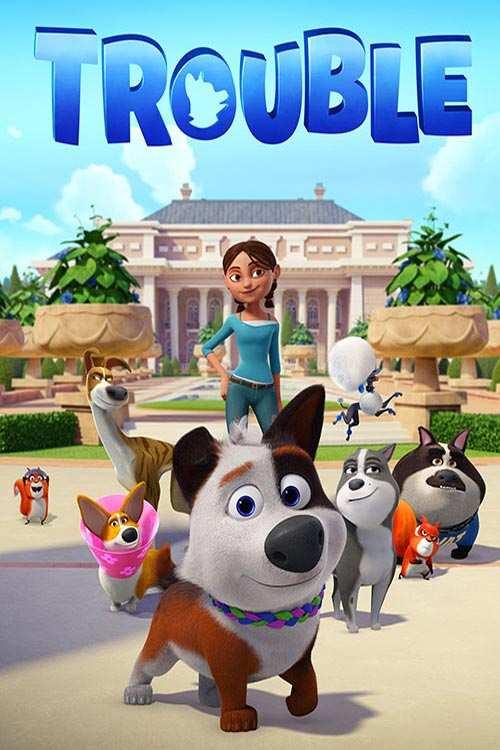 دانلود انیمیشن Trouble 2019 با لینک مستقیم |دانلود انیمیشن جدید