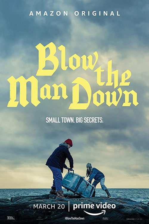 دانلود فیلم Blow the Man Down 2019 با لینک مستقیم |دانلود فیلم جدید