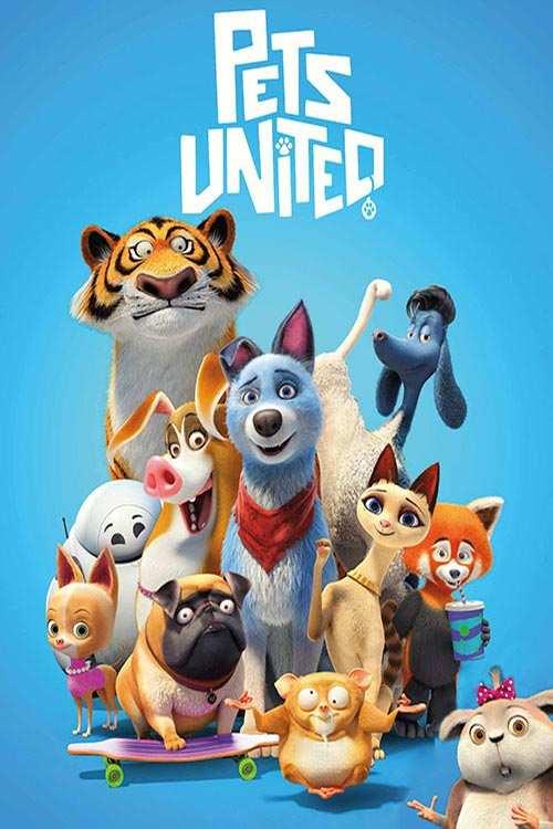 دانلود انیمیشن Pets United 2019 با لینک مستقیم |دانلود فیلم جدید
