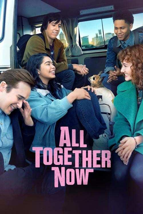 دانلود فیلم All Together Now 2020 با لینک مستقیم |دانلود فیلم جدید