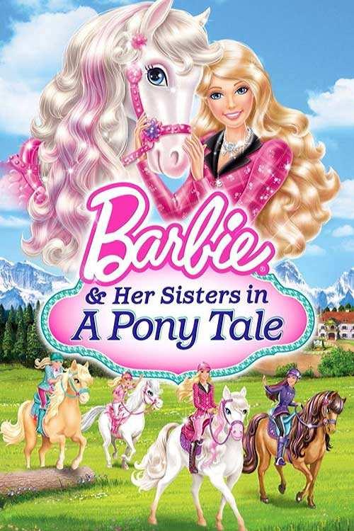 دانلود انیمیشن Barbie & Her Sisters in a Pony Tale 2013 با لینک مستقیم