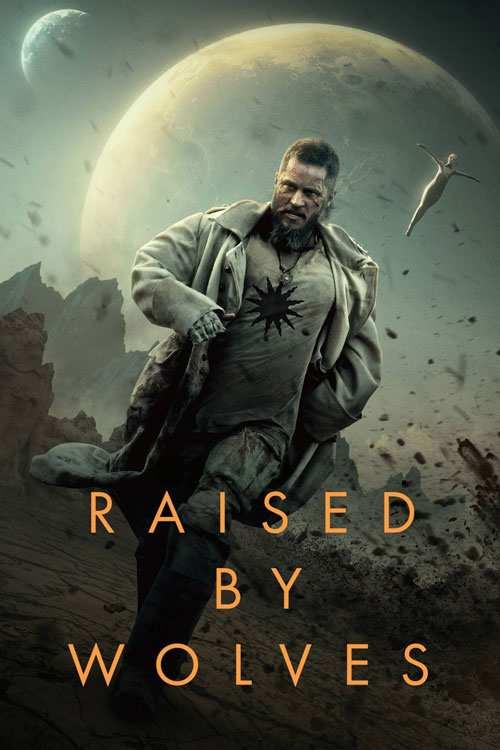 دانلود فصل اول سریال Raised by Wolves 2020 با دوبله فارسی