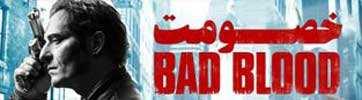 دانلود سریال خصومت Bad Blood