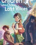 Children-Who-Chase-Lost-Voices-2011
