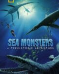 Sea-Monsters-A-Prehistoric-Adventure-2007
