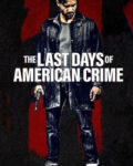 The-Last-Days-of-American-Crime-Poster
