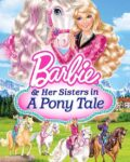 Barbie-and-Her-Sisters-in-a-Pony-Tale-2013
